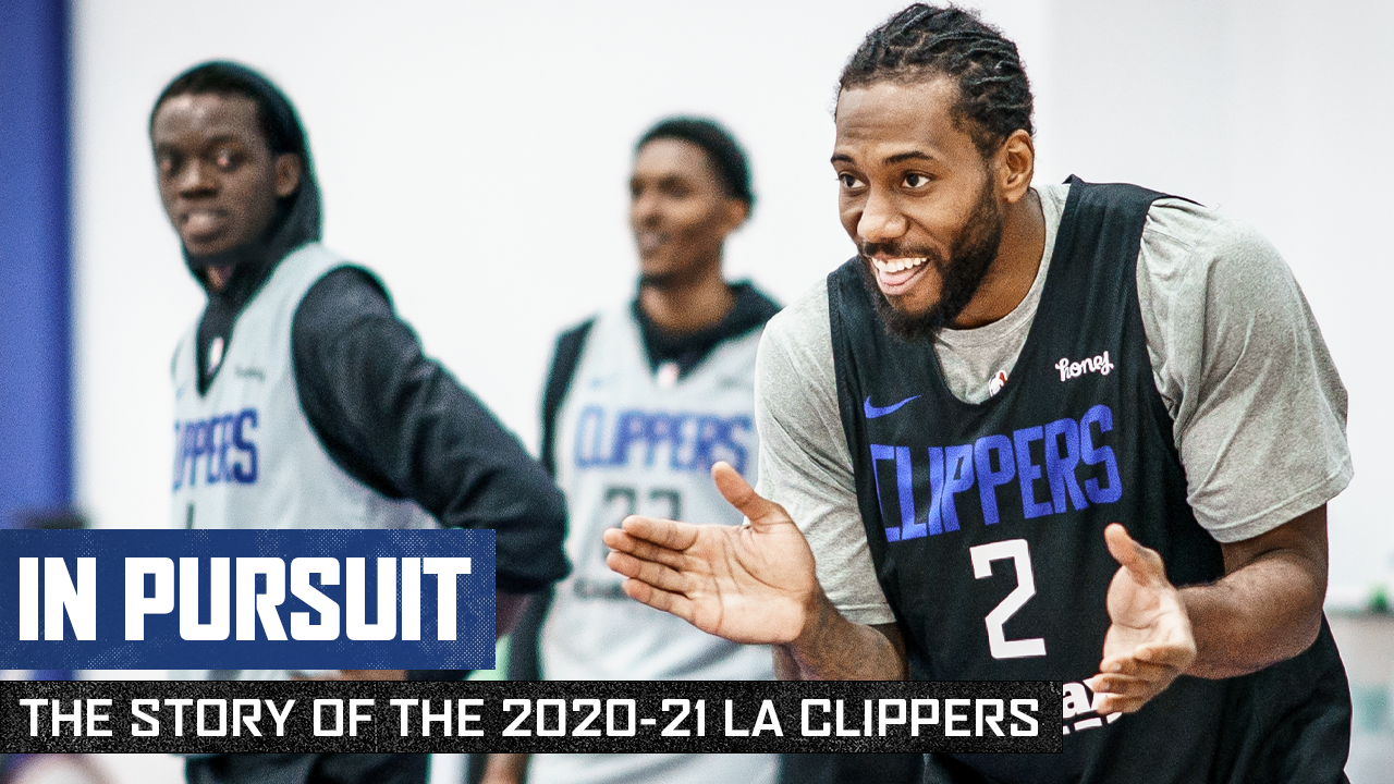 In Pursuit | The Story of the 2020-21 LA Clippers | Episode 1