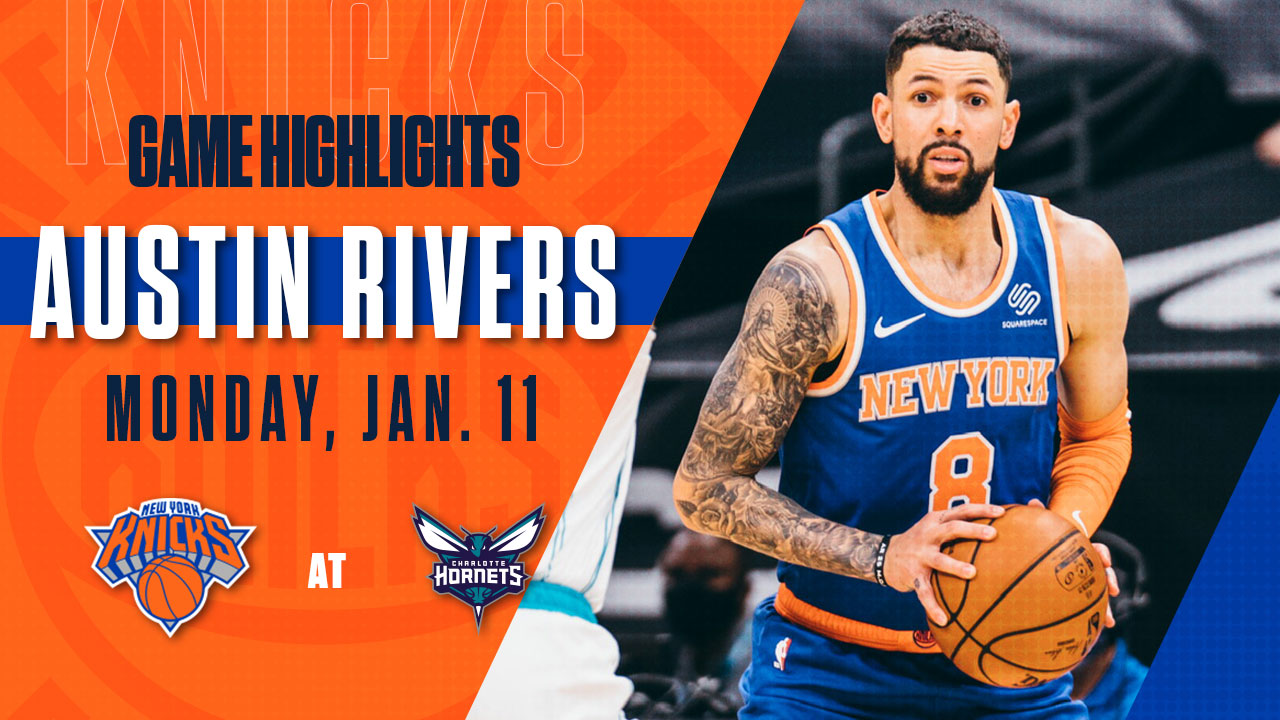 Highlights Austin Rivers 13 Points Knicks Hornets New York Knicks