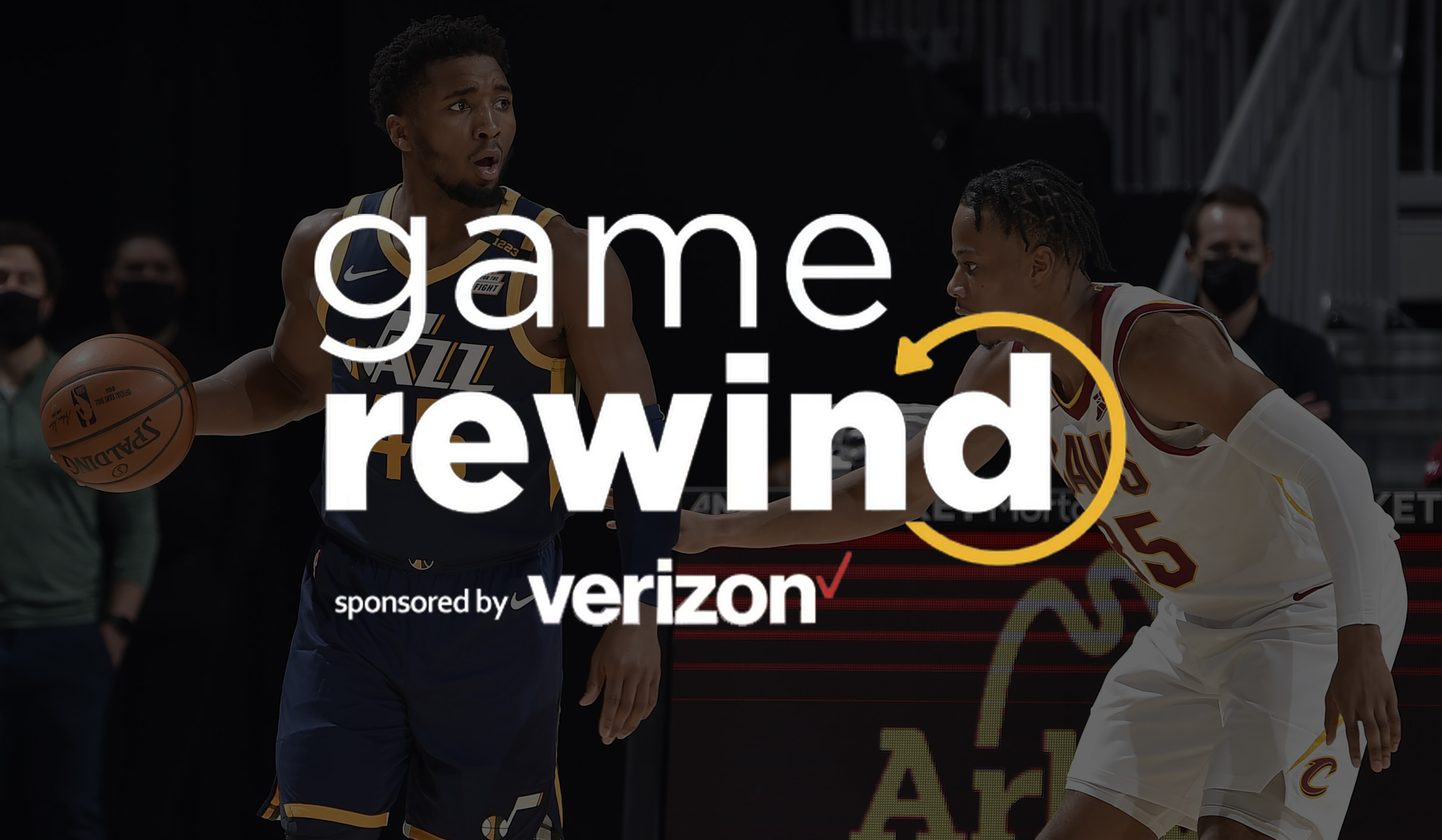 Verizon Game Rewind - Cavs vs Jazz