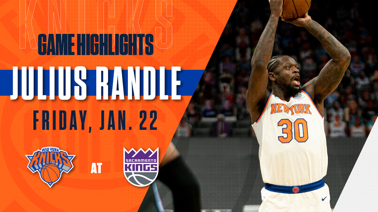 Highlights: Julius Randle (26 PTS / 15 REB) | Knicks @ Kings
