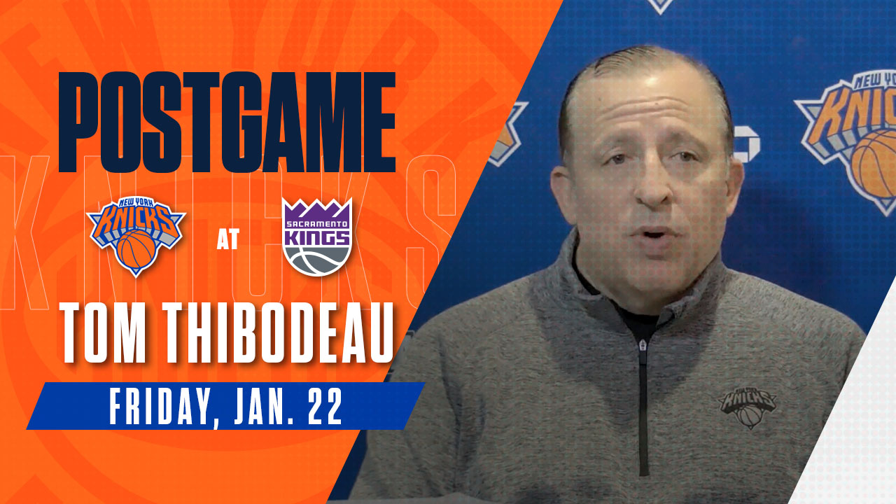 Postgame: Tom Thibodeau | Knicks @ Kings