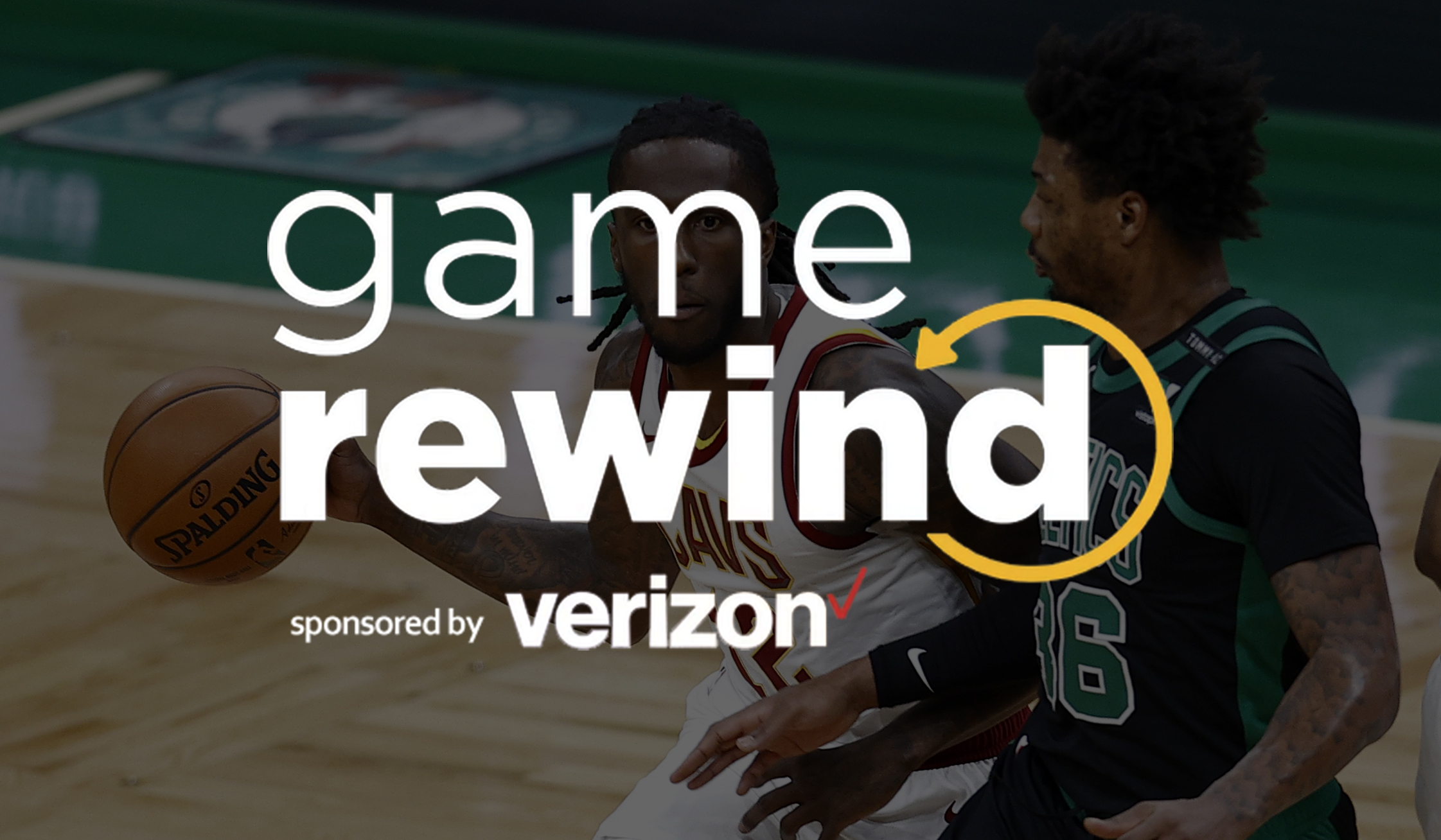 Verizon Game Rewind - Cavs at Celtics