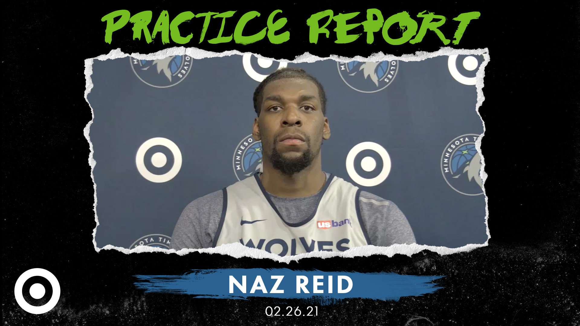 Naz Reid Practice Report - February 26, 2021