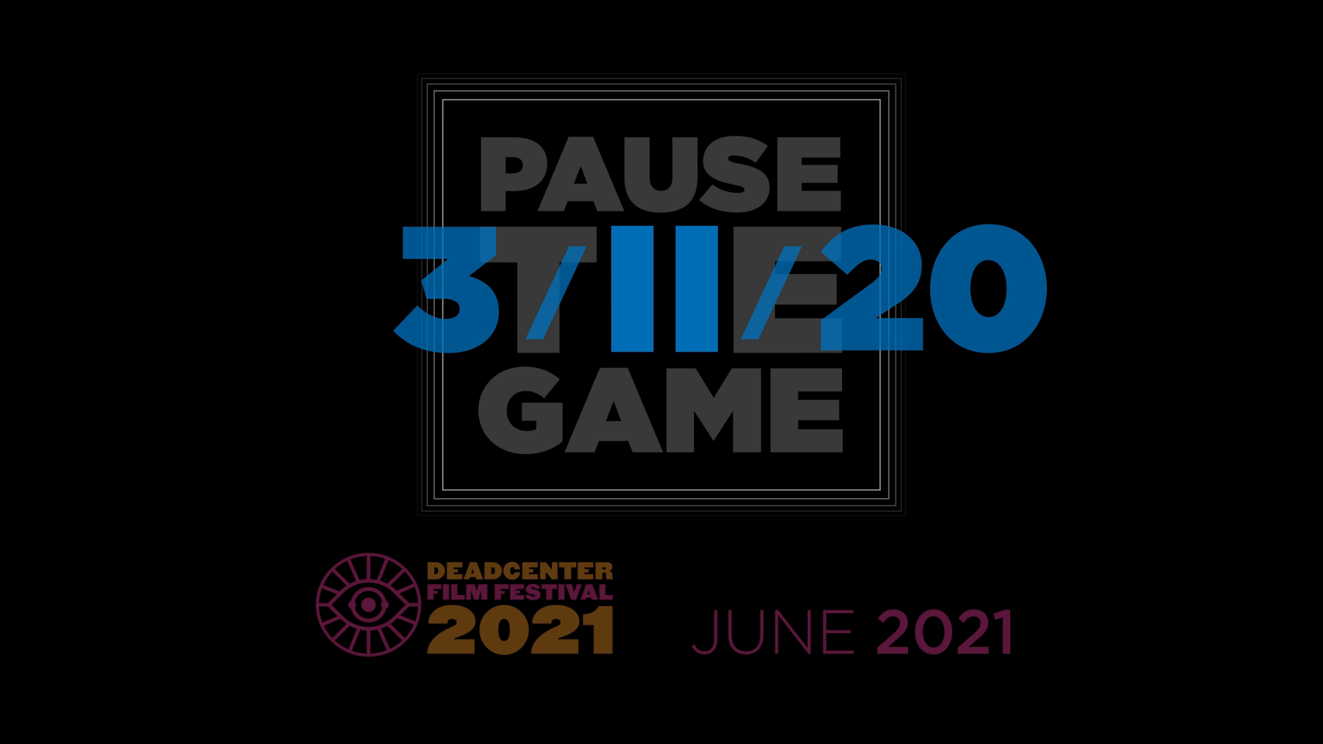 3/11/2020: Pause the Game