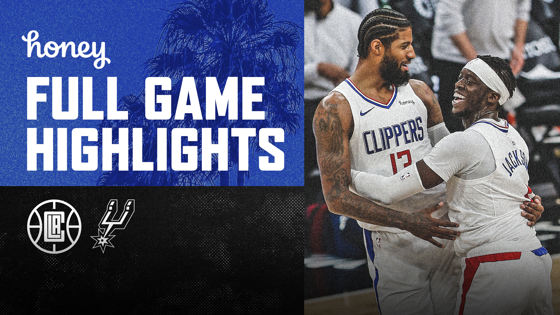 Honey Highlights | Clippers Win vs Spurs | (3.25.21)