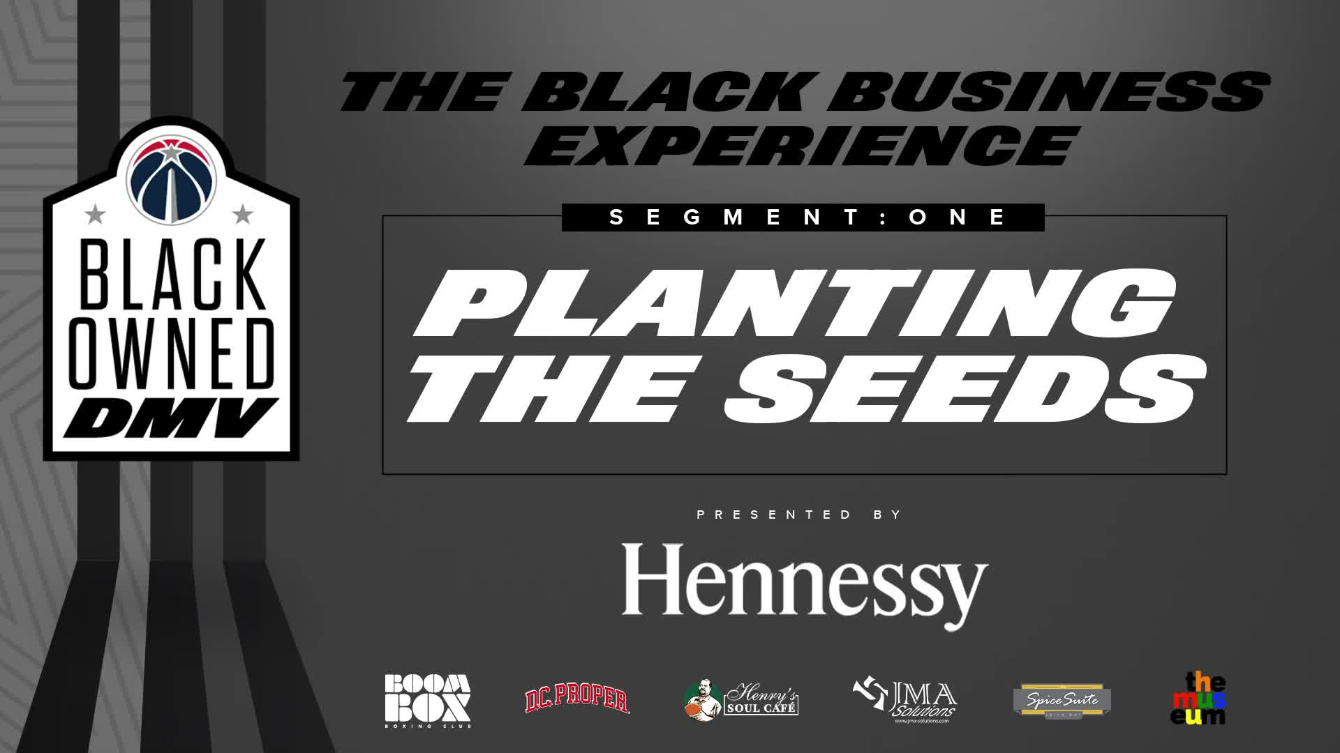 The Black Business Experience, Segment 1: Planting The Seeds