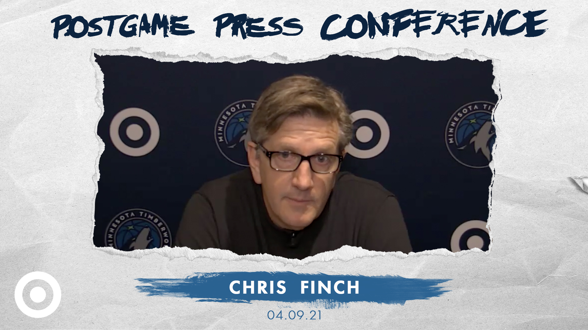 Chris Finch Postgame Press Conference - April 9, 2021