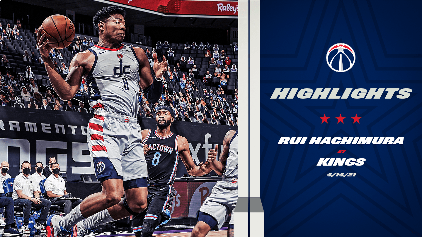 Highlights: Rui Hachimura at Kings - 4/14/21