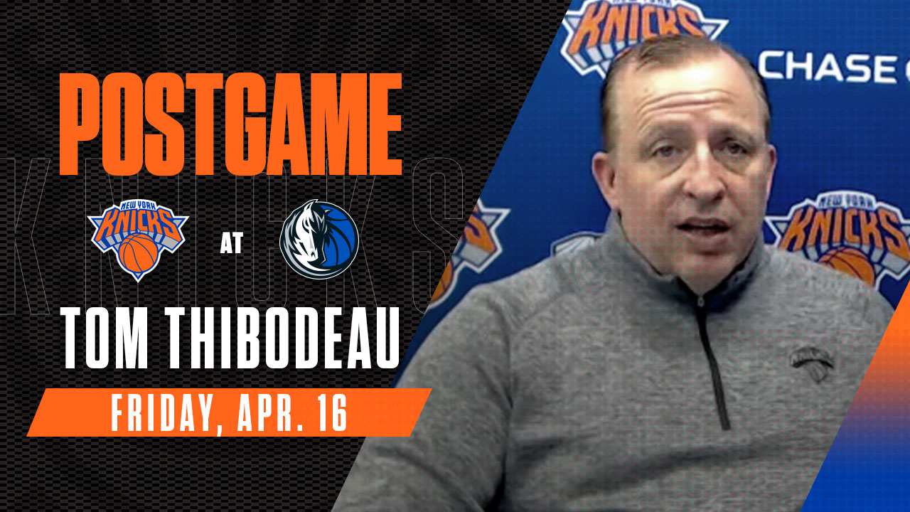 Postgame: Tom Thibodeau | Knicks @ Mavericks