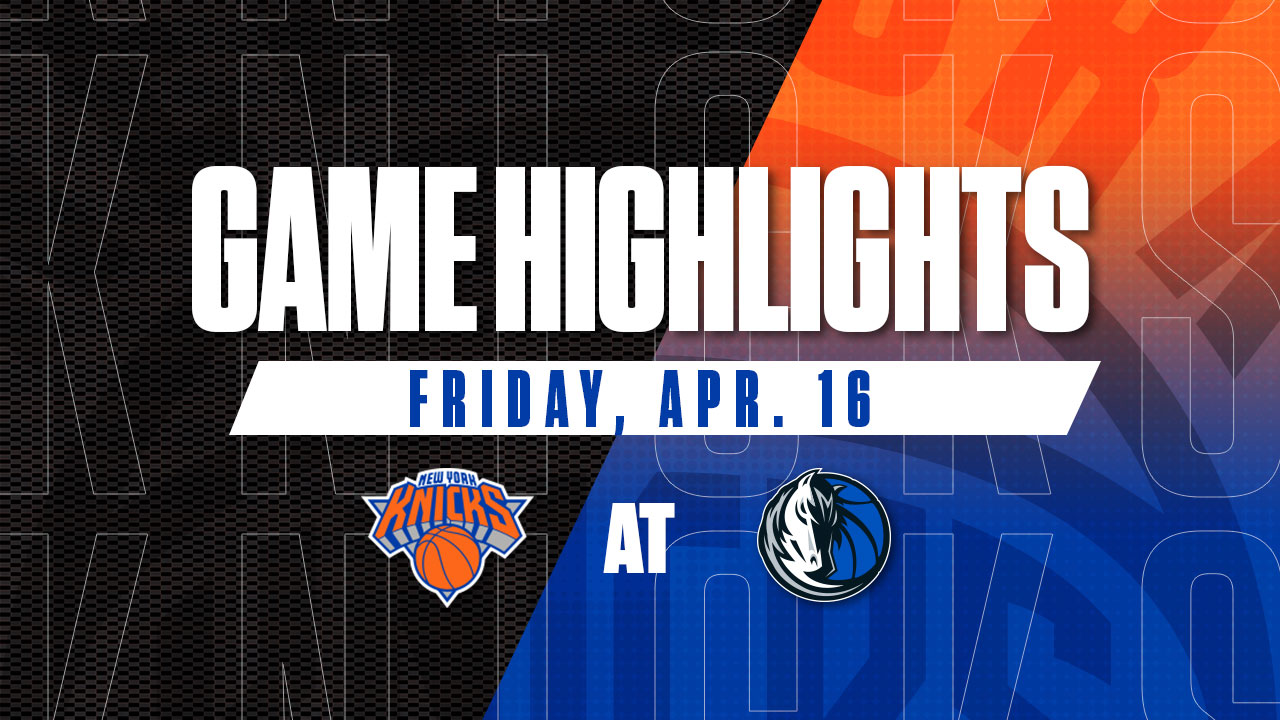 Highlights: Knicks 117 | Mavericks 109