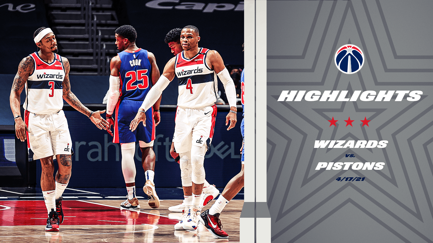 Highlights: Wizards vs. Pistons - 4/17/21