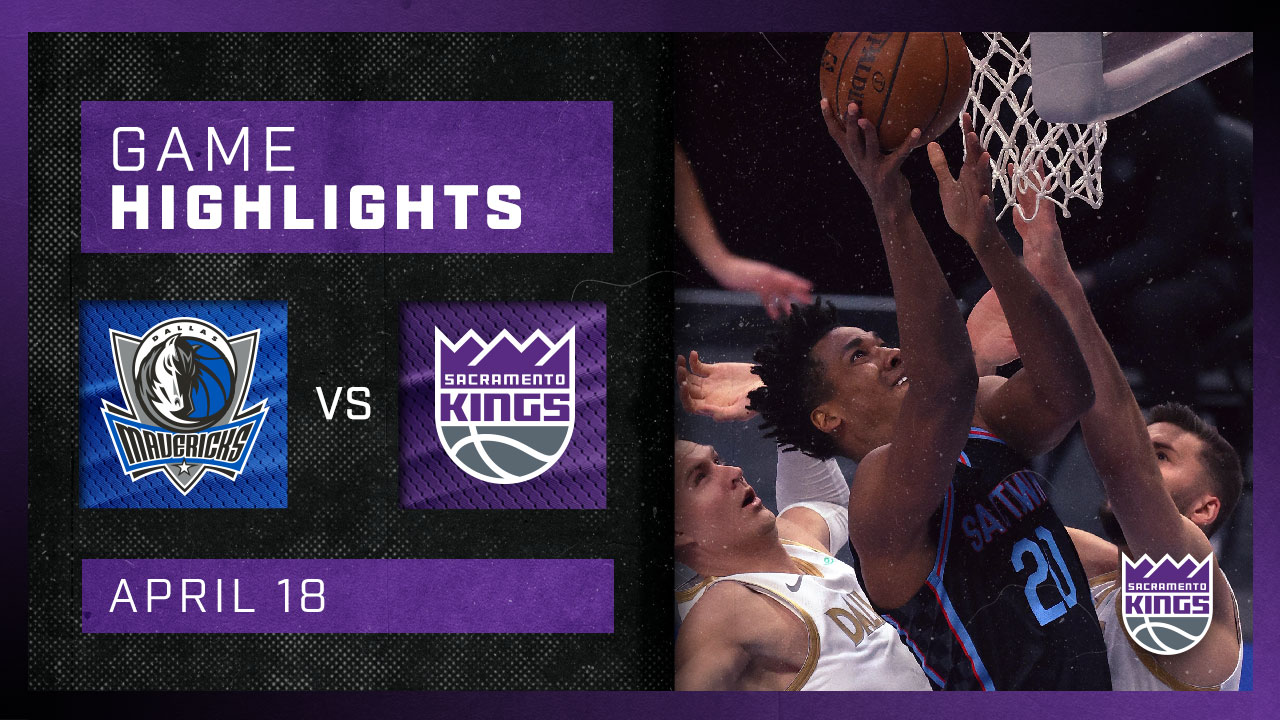 Kings Outduel Mavericks for the W! | Kings vs Mavericks 4.18.21