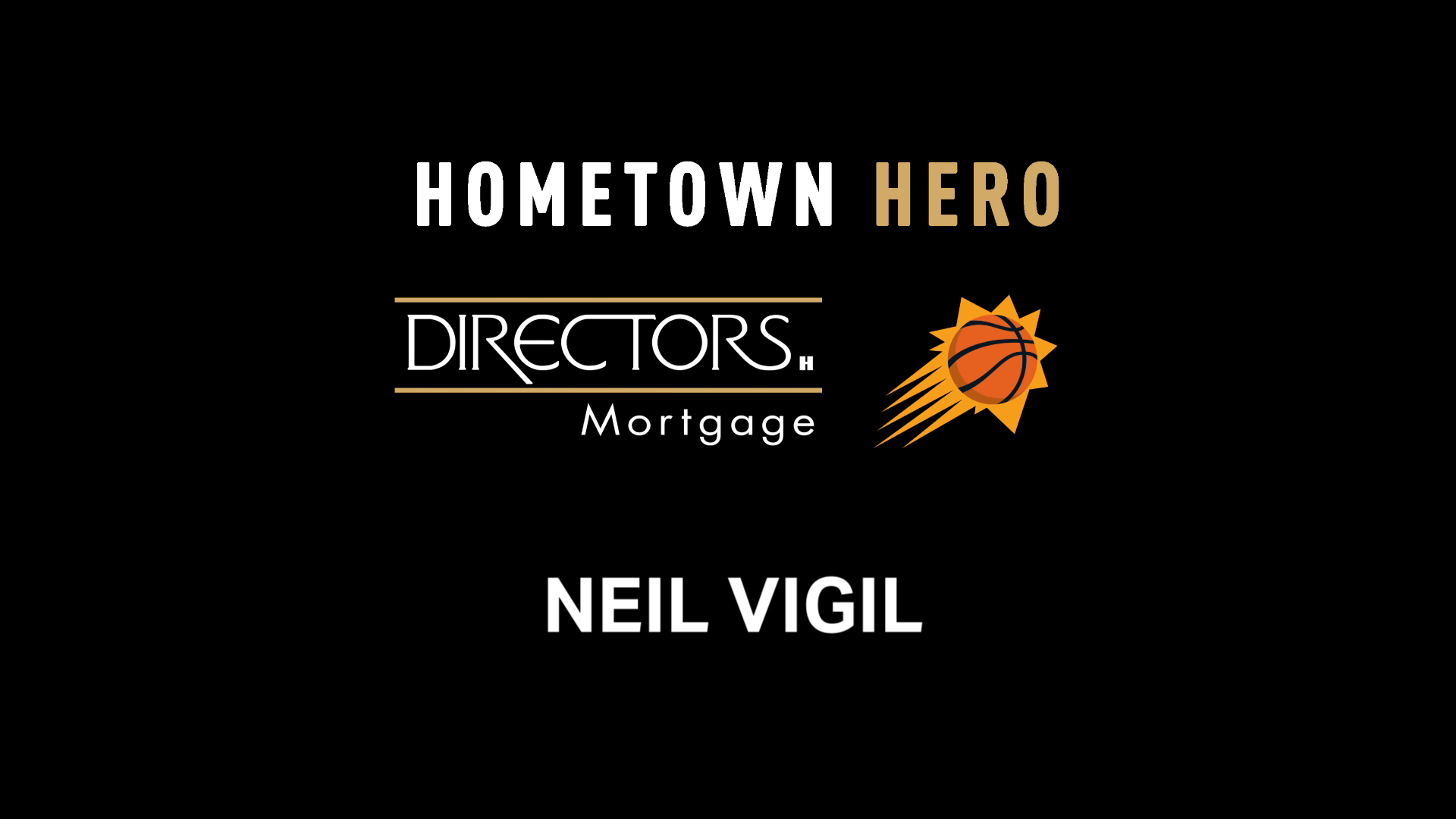 Neil Vigil | Directors Mortgage Hometown Hero Honoree 2020-21