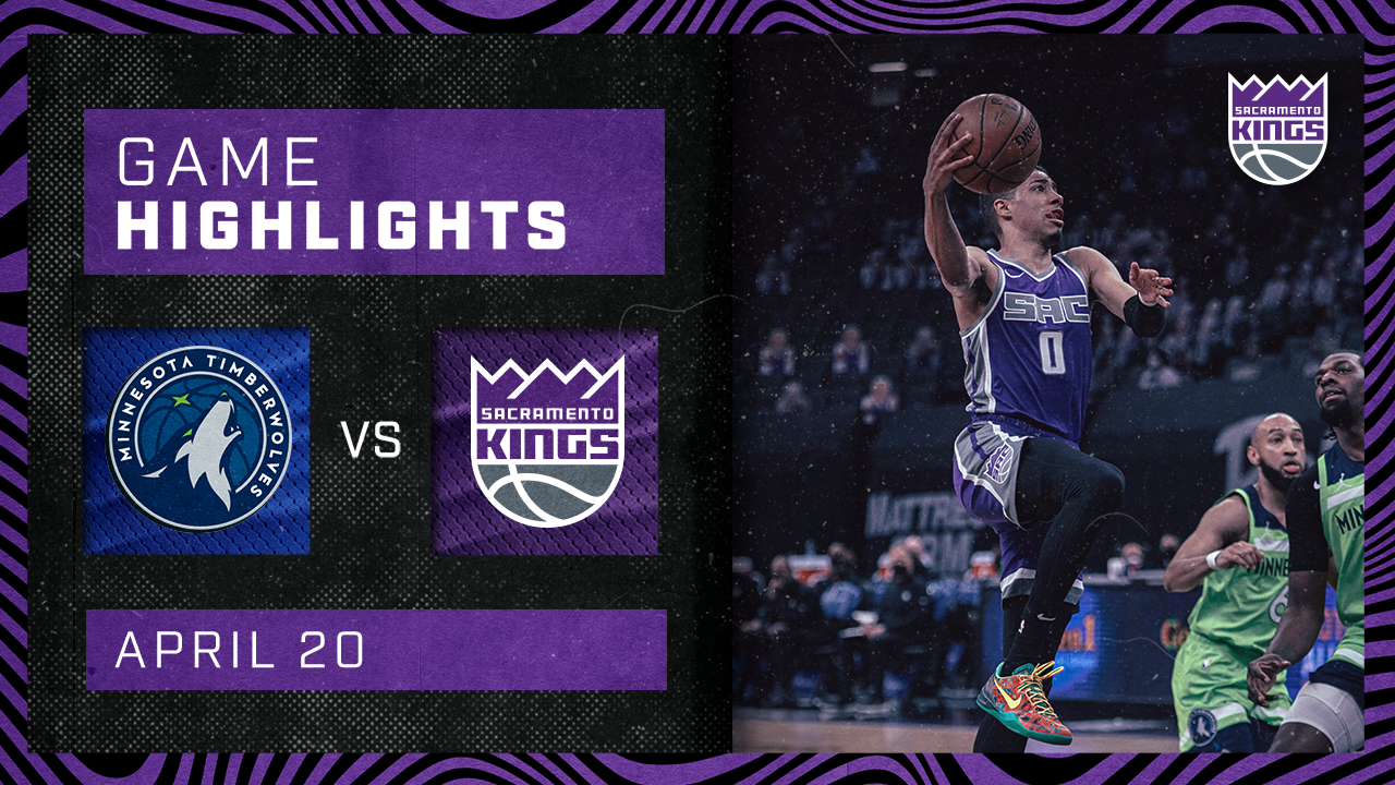 Kings vs Timberwolves Highlights | 4/20/21