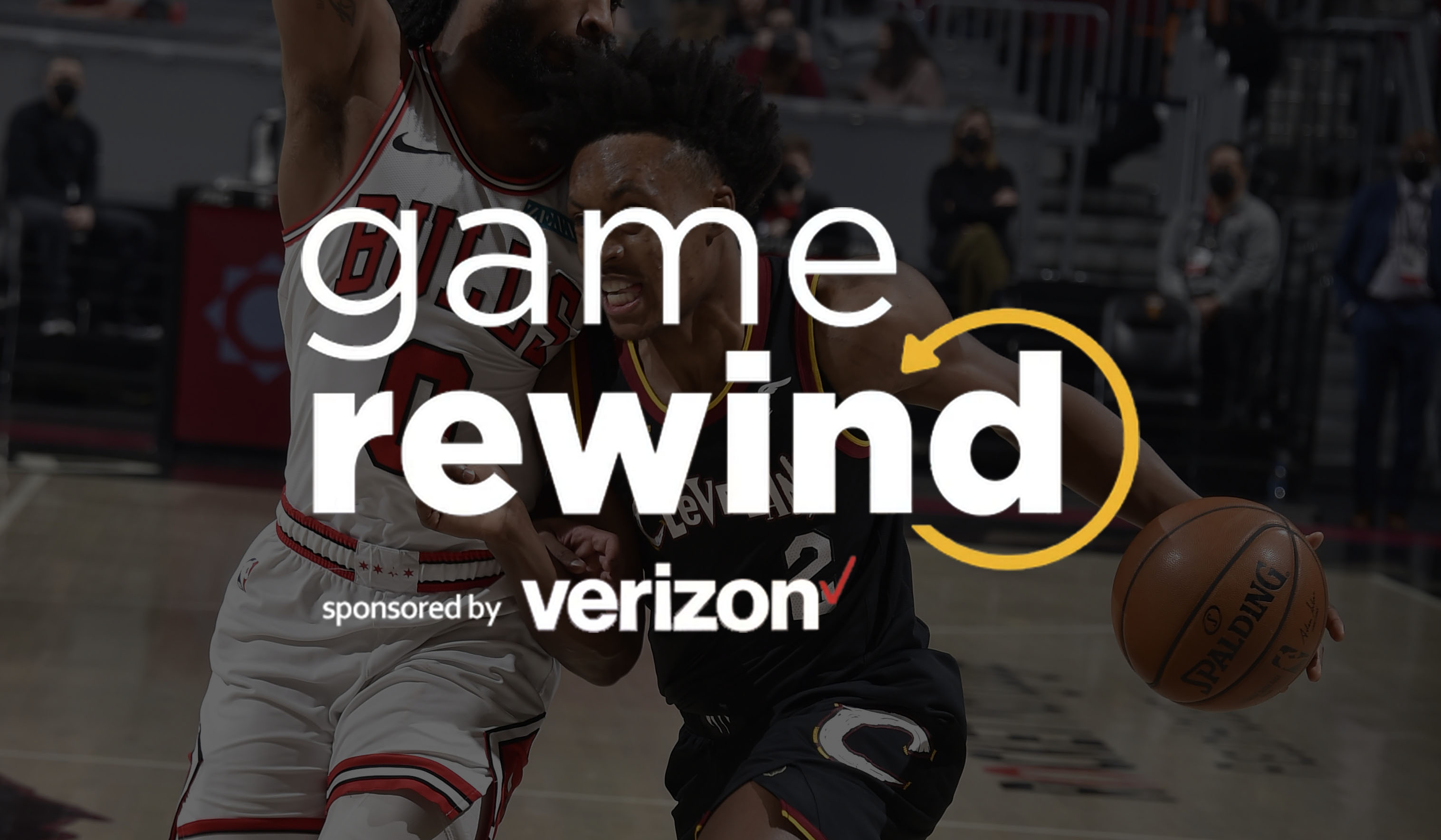 Verizon Game Rewind - Cavs vs Bulls