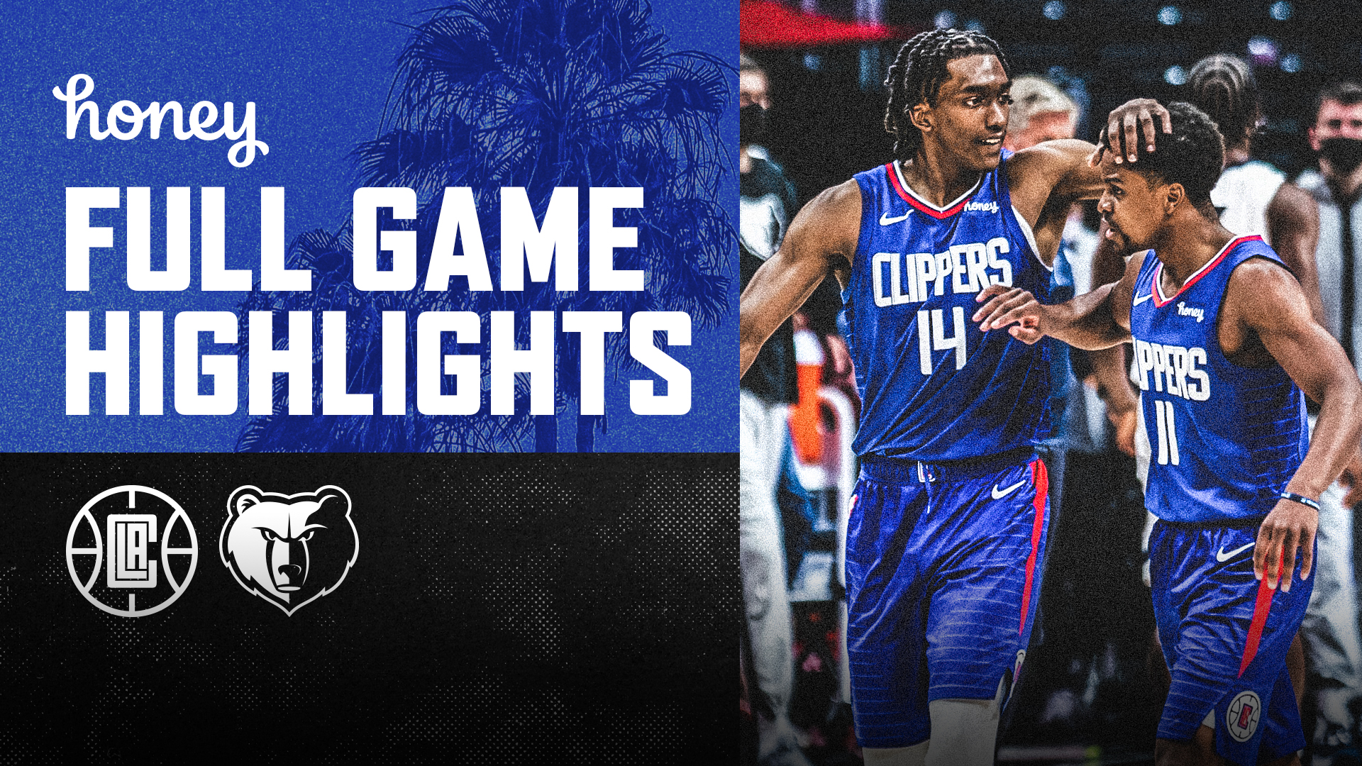 Honey Highlights | Clippers Win vs Grizzlies | (4.21.21)