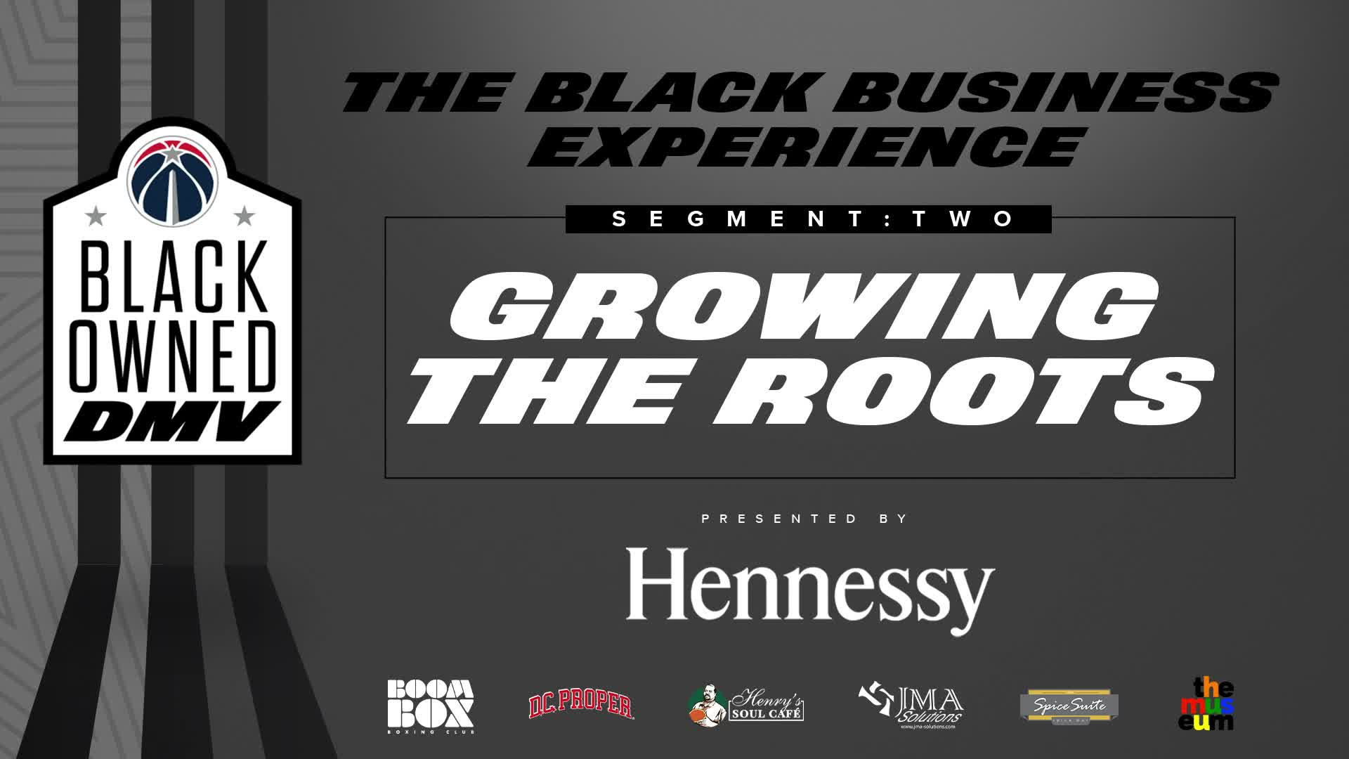 The Black Business Experience, Segment 2: Growing the Roots