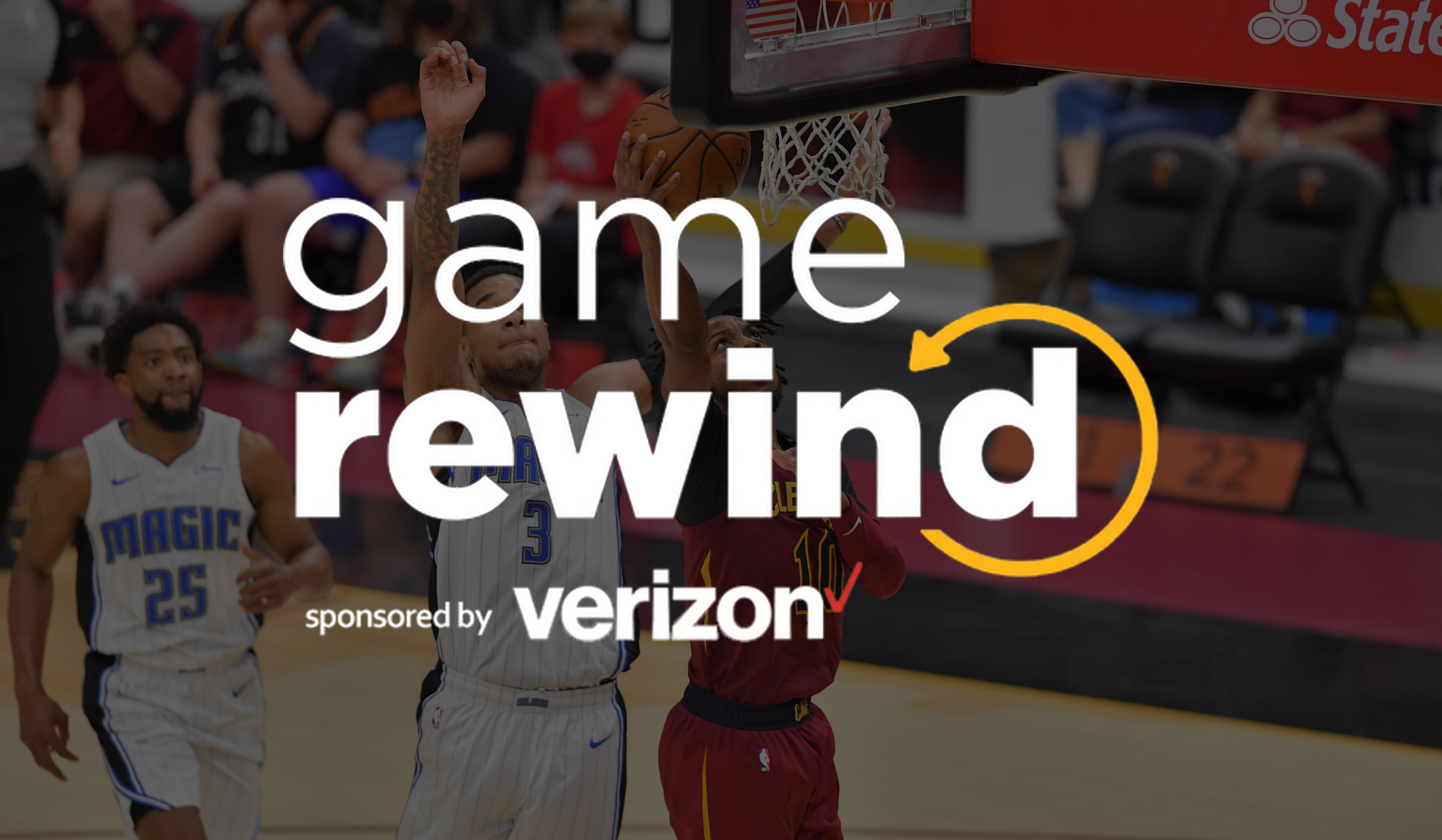 Verizon Game Rewind – Cavs vs Magic