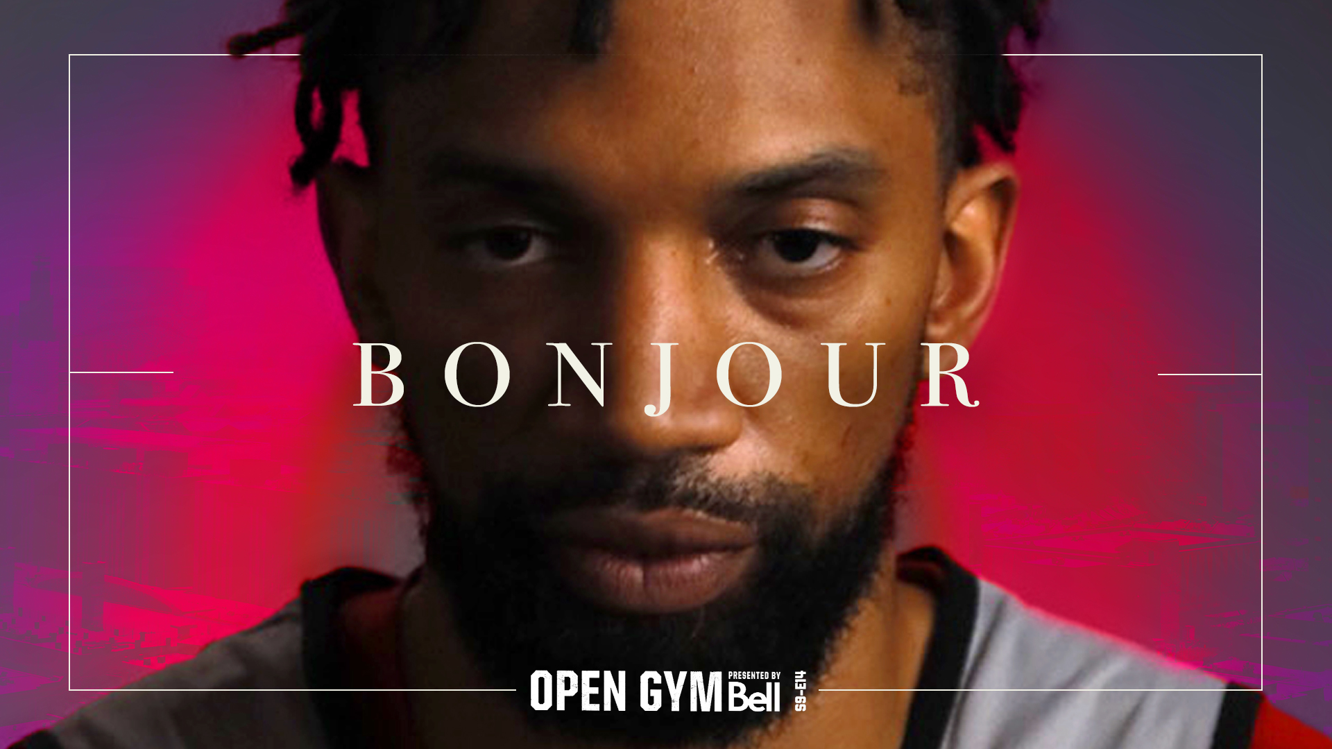 Open Gym pres. by Bell S9E14 | Khem Birch, Chris Boucher and Luguentz Dort shine for Montreal