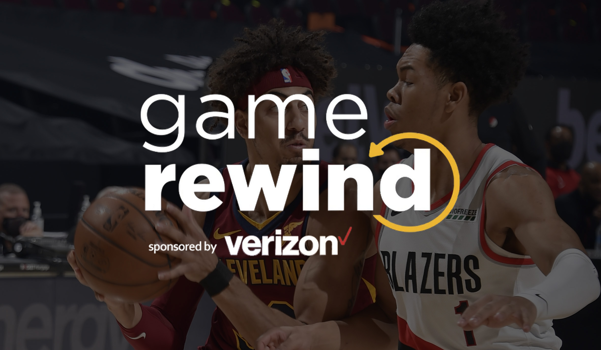 Verizon Game Rewind - Cavs vs Trail Blazers