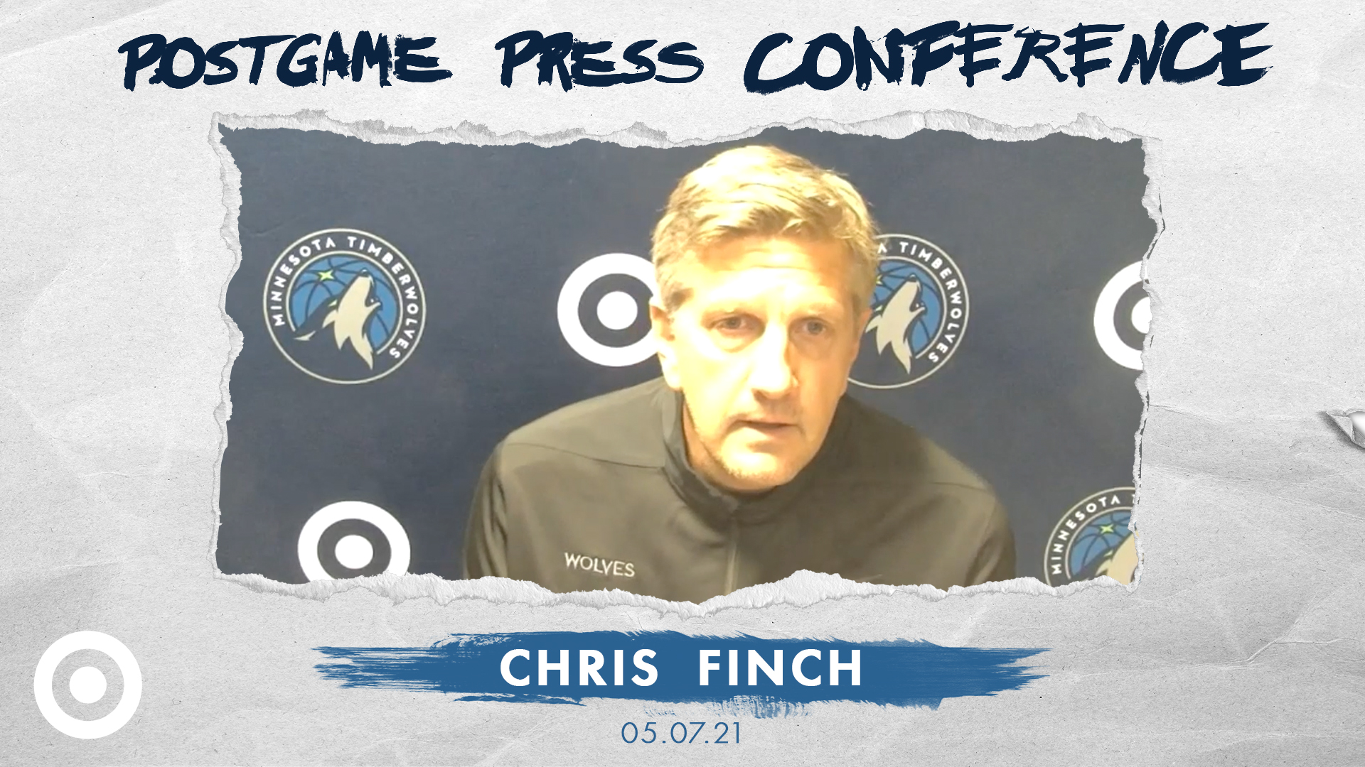 Chris Finch Postgame Press Conference - May 7, 2021