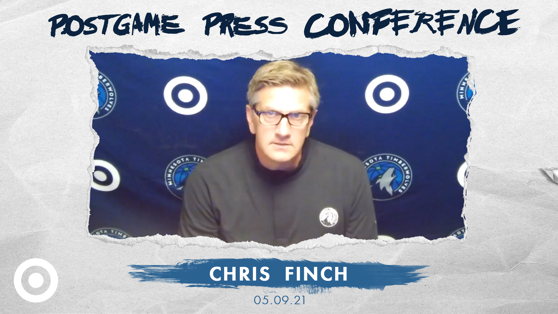 Chris Finch Postgame Press Conference - May 9, 2021