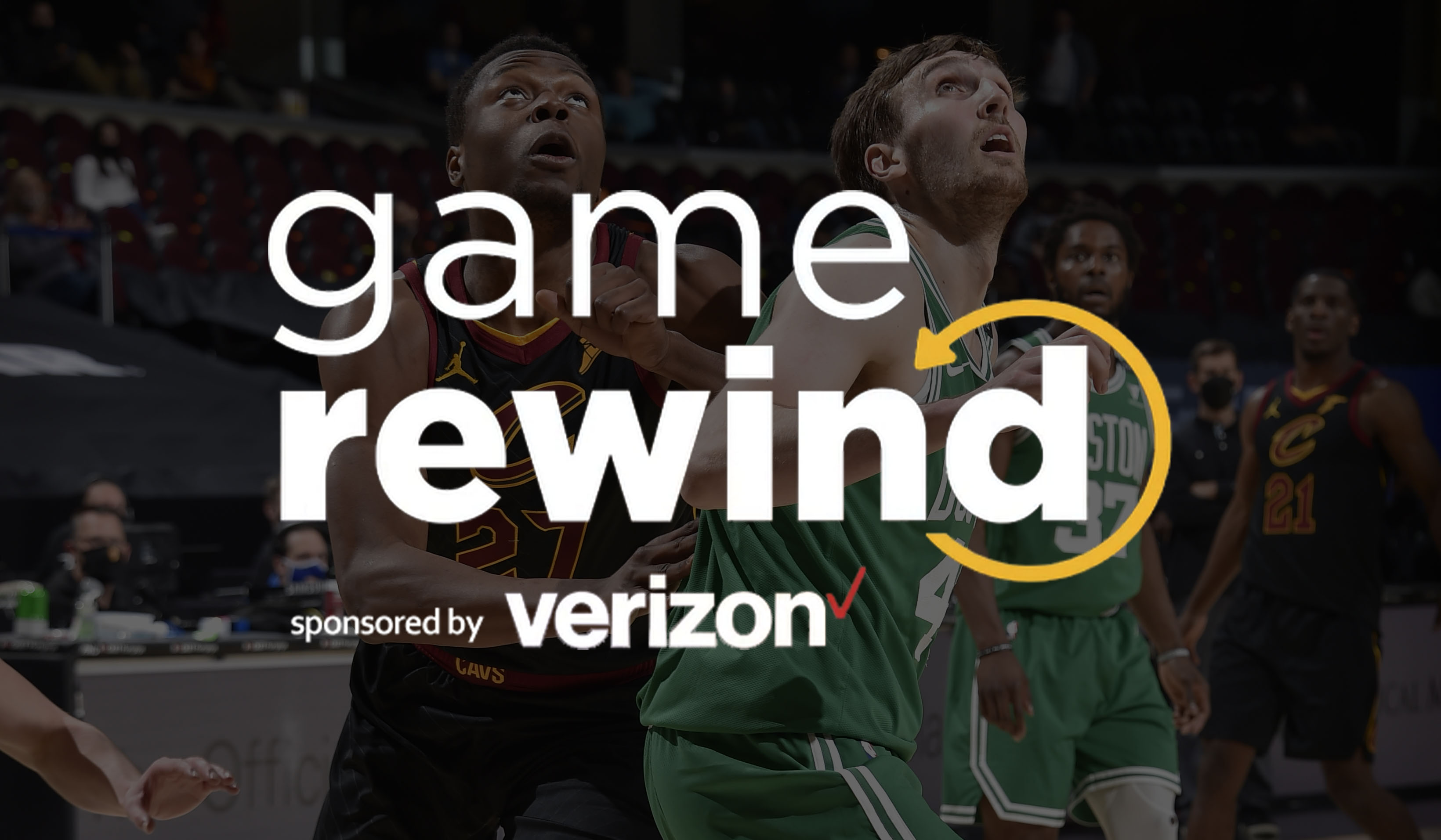 Verizon Game Rewind - Cavs vs Celtics