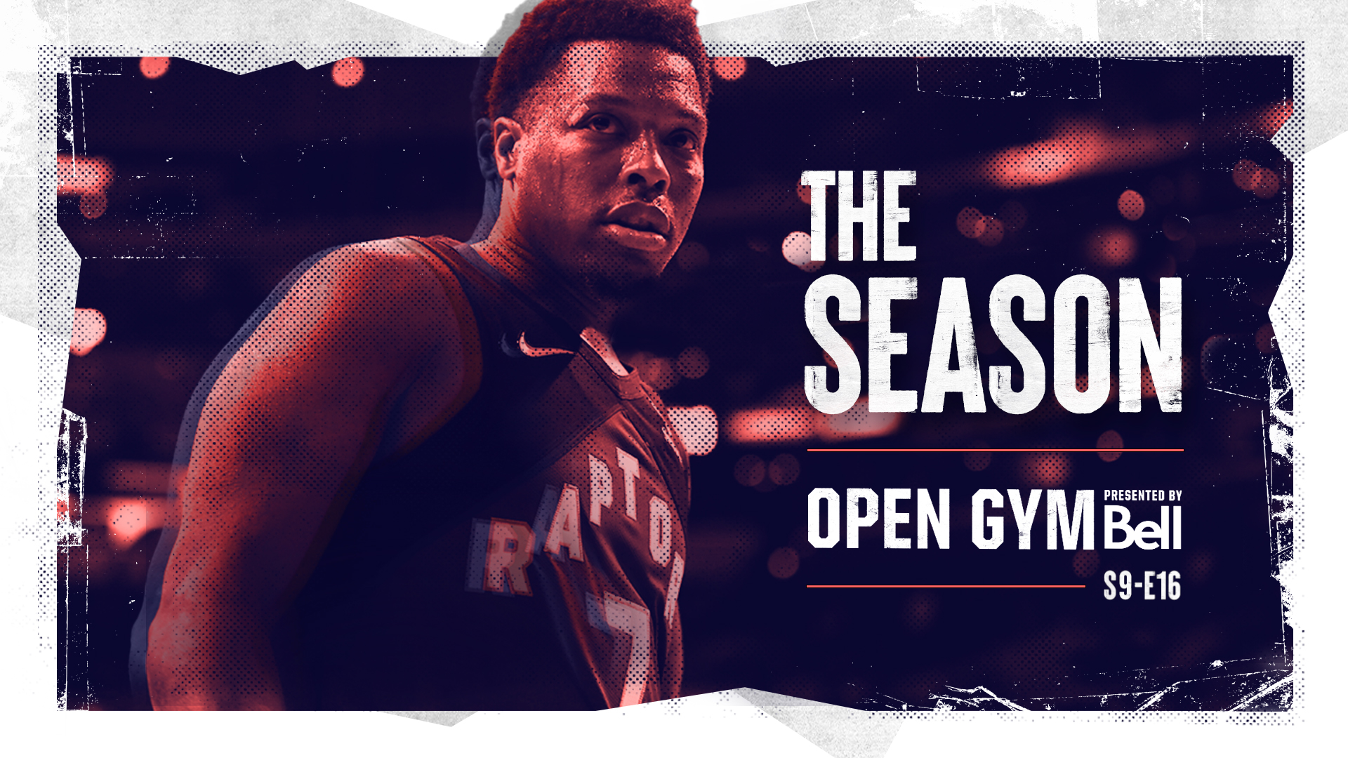 Open Gym pres. by Bell S9E16 | The Toronto Raptors look back on a season like no other