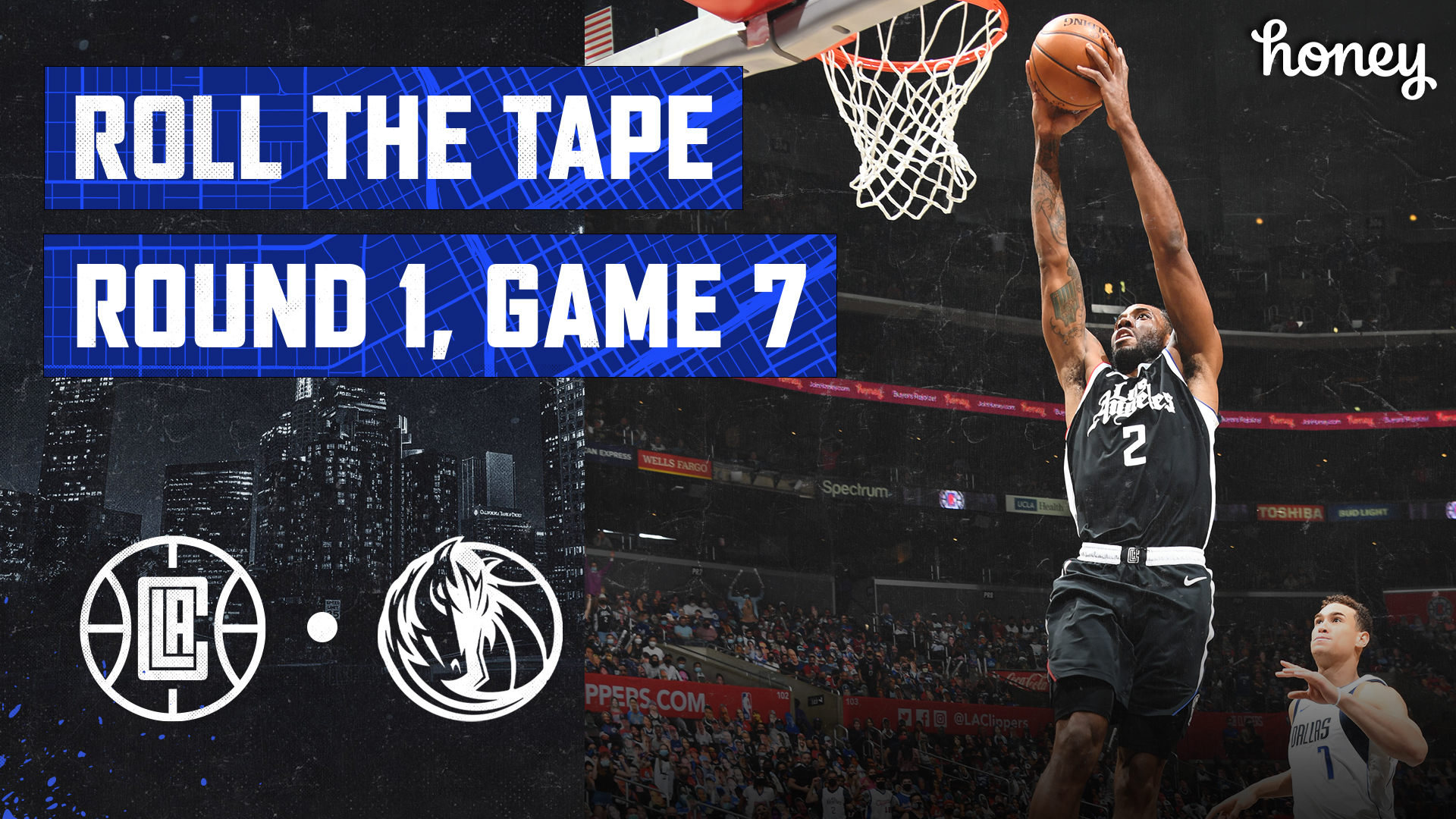 Roll The Tape | Clippers Closeout Mavericks in Game 7 (6.6.21)