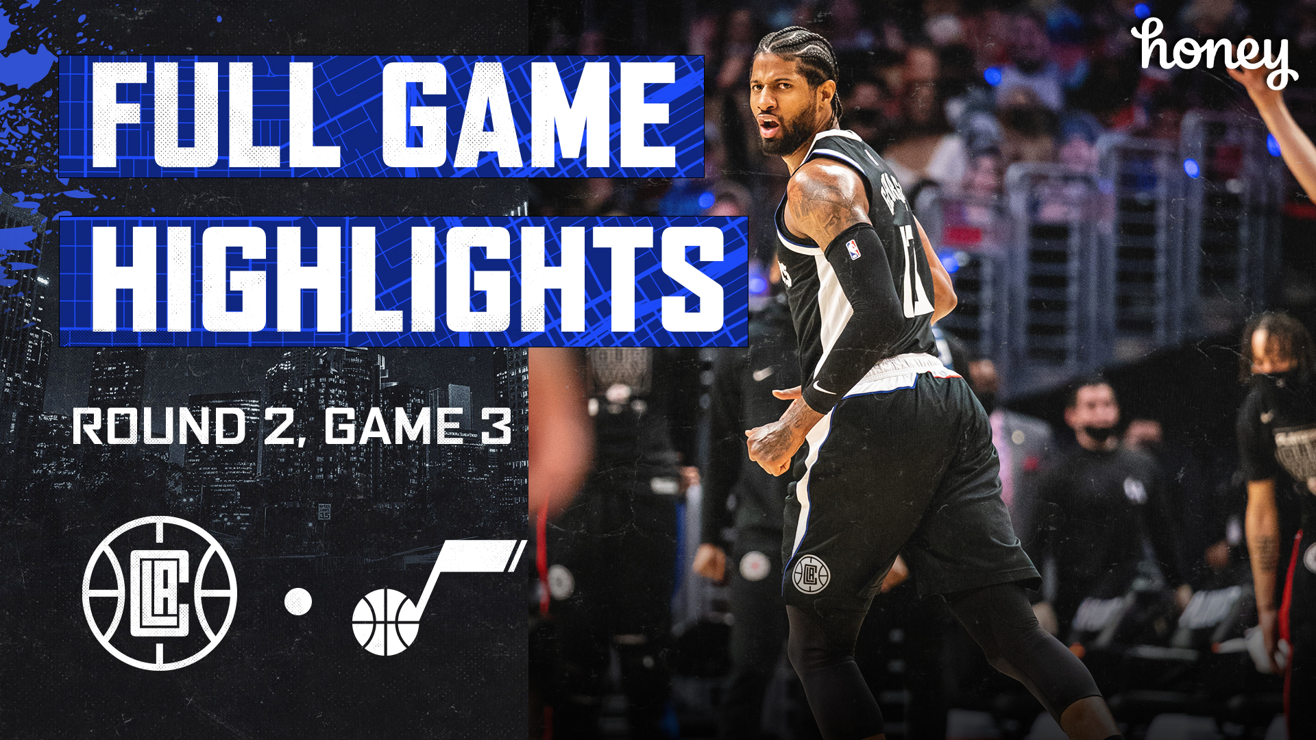 Honey Highlights | Clippers Win vs Jazz Game 3 | (6.12.21)