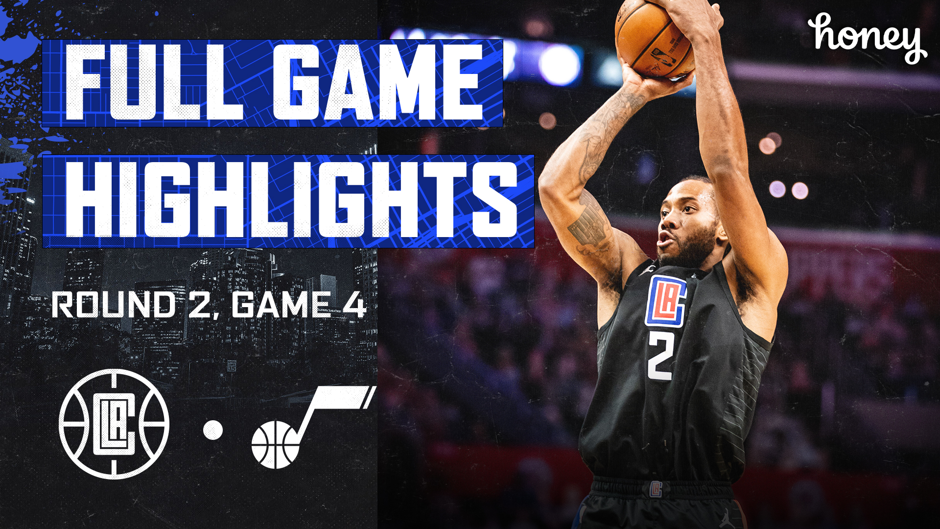 Honey Highlights | Clippers Win vs Jazz Game 4 | (6.14.21)