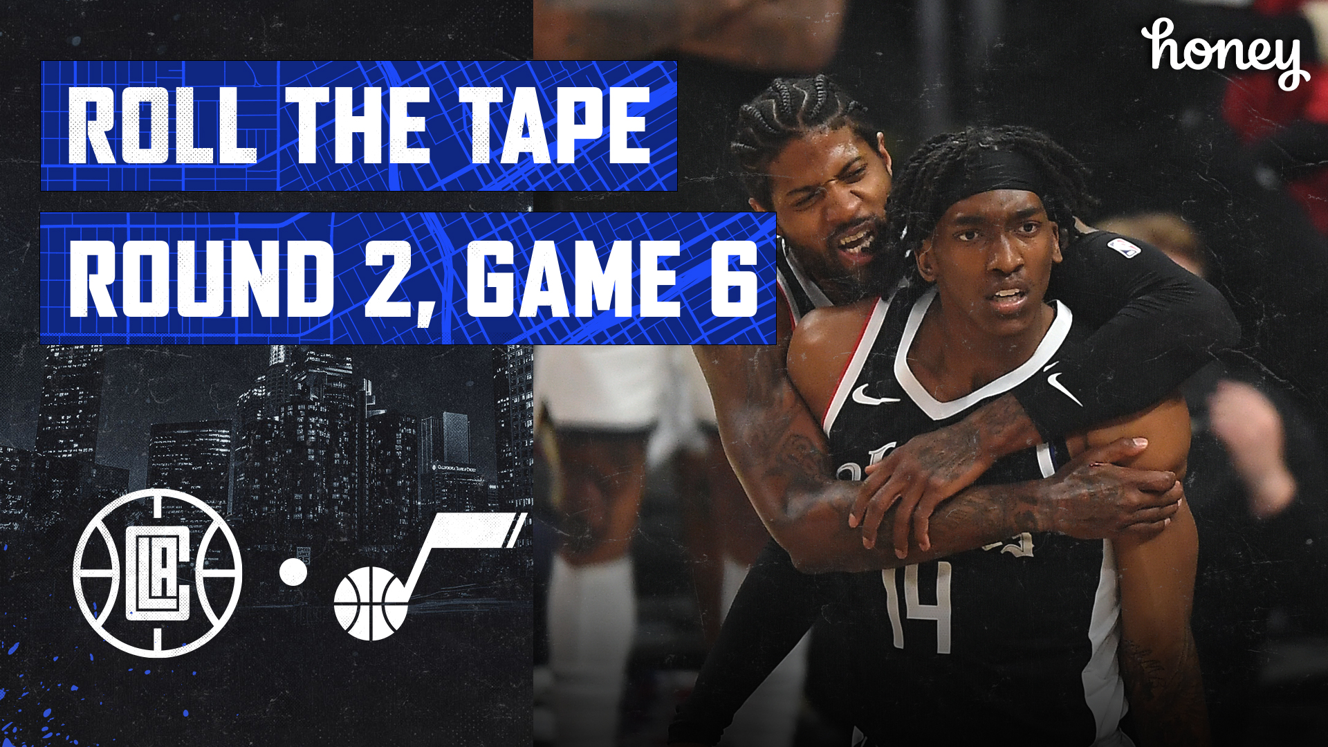 Roll The Tape | Clippers Clinch Series Over Jazz in Epic Fashion Game 6 (6.18.21)