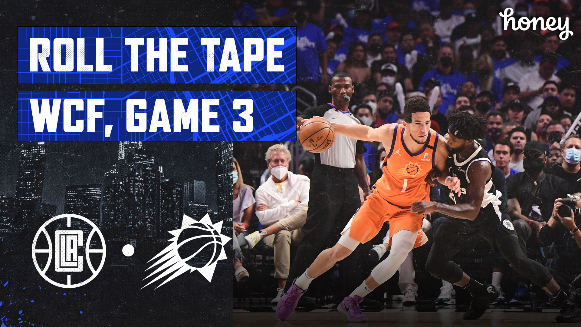 Roll The Tape | Clippers Bring the Heat in Game 3 Win in WCF vs Suns (6.24.21)