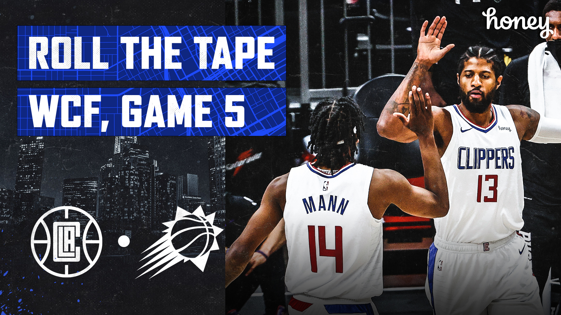 Roll The Tape | Clippers Come Out On Fire, Eclipse the Suns in Game 5 (6.28.21)