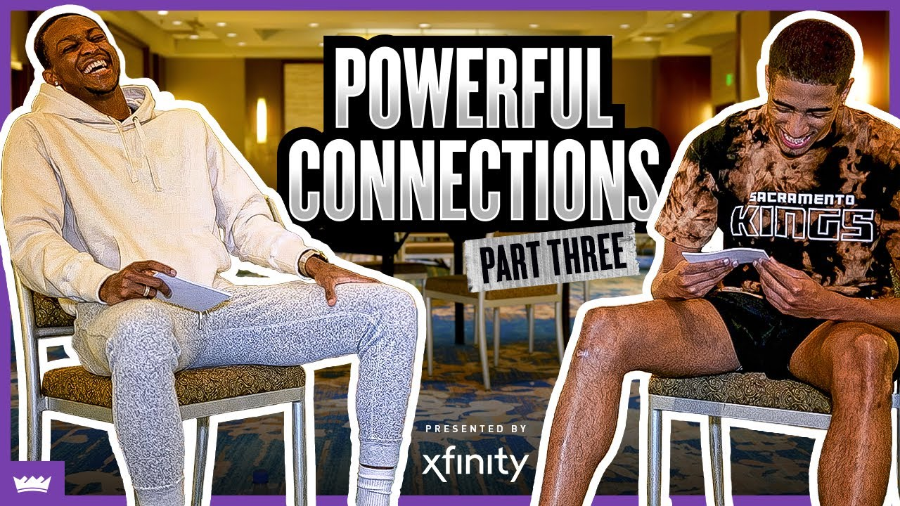 Powerful Connections with De'Aaron Fox and Tyrese Haliburton, Presented by Xfinity | Part 3