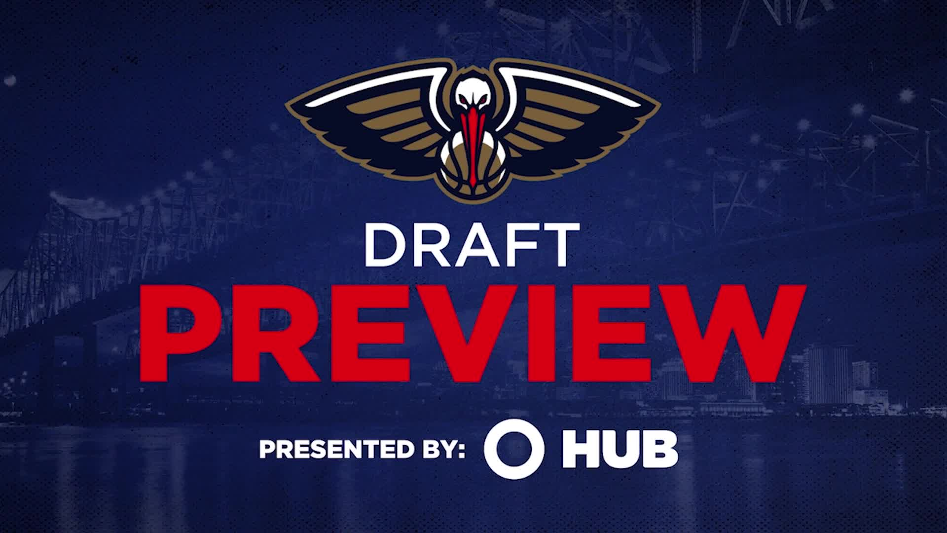 New Orleans Pelicans 2021 NBA Draft Preview