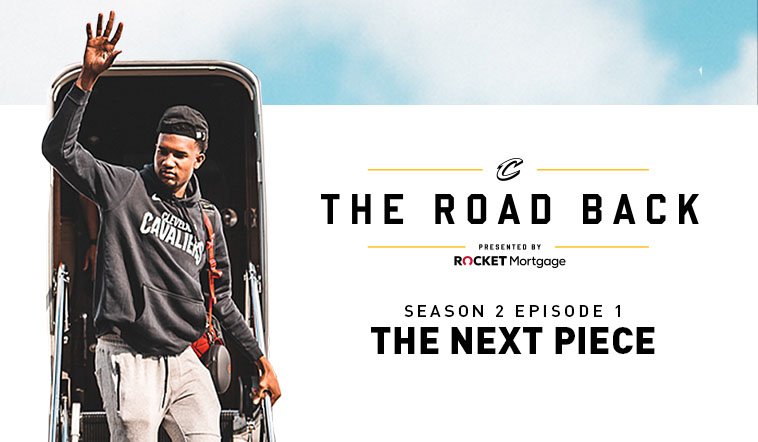 Cleveland Cavaliers All-Access: The Road Back - S2E1 - The Next Piece